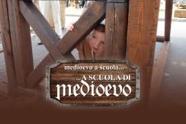 Medioevo a scuola… a scuola di Medioevo